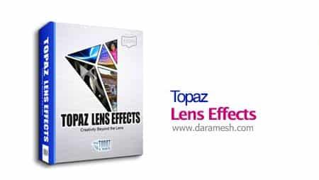 Topaz-Lens-Effects